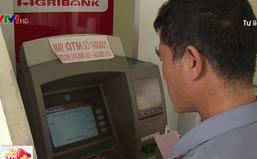 Cẩn trọng khi thực hiện giao dịch thẻ tại ATM, POS