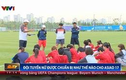 Bóng đá nữ ở Asiad 17: HLV Mai Đức Chung tự bỏ tiền mua thuốc bổ cho các cầu thủ
