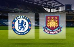 Chelsea - West Ham: Bước ngoặt cho mùa giải