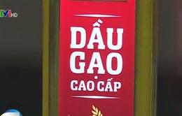 Việt Nam bắt đầu sản xuất được dầu gạo