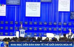 Khai mạc Diễn đàn Kinh tế thế giới Davos mùa Hè