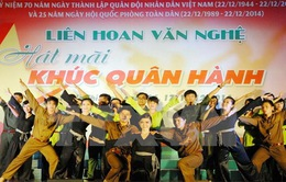 """""""Hát mãi khúc quân hành"""" - Bức tranh tổng thể 70 năm lịch sử quân đội Việt Nam"""