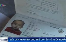 Hậu Giang: Nan giải việc làm giấy khai sinh cho trẻ có yếu tố nước ngoài