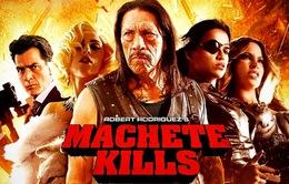 """Hồi hộp, gay cấn với """"Người hùng"""" - Machete Kills"""