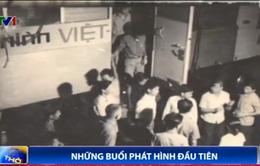 Những buổi phát hình đầu tiên của Đài Truyền hình Việt Nam