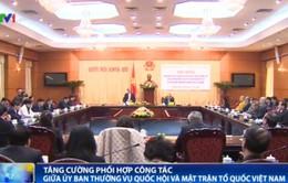 Tăng cường phối hợp công tác giữa Quốc hội và Mặt trận Tổ quốc Việt Nam
