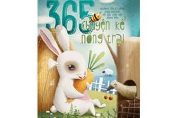 """""""365 chuyện kể nông trại"""" - Người bạn gần gũi của các em nhỏ"""