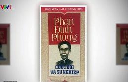 """""""Phan Đình Phùng - Cuộc đời và sự nghiệp"""""""