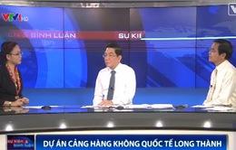"""""""Quốc hội cần giám sát chặt chẽ quá trình Xây dựng sân bay Long Thành"""""""