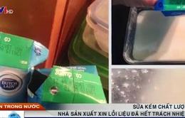 Sữa kém chất lượng, nhà SX xin lỗi liệu đã hết trách nhiệm?