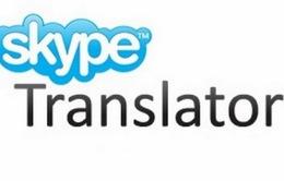 Ra mắt ứng dụng dịch thuật thử nghiệm Skype Translator