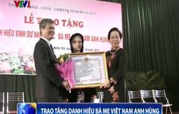 Trao tặng danh hiệu Mẹ Việt Nam anh hùng cho 583 bà mẹ tỉnh Hưng Yên