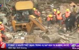 Ấn Độ: Ít nhất 12 người thiệt mạng trong vụ sập nhà tại Mumbai