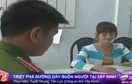 Tây Ninh: Triệt phá đường dây buôn bán người
