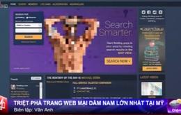 Triệt phá website mại dâm nam lớn nhất nước Mỹ