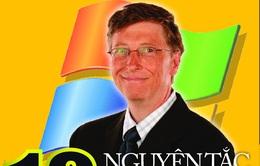 10 nguyên tắc trở thành nhân tài của Bill Gates