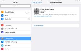 Apple phát hành bản thử nghiệm iOS 9.2, ngăn triệt để jailbreak