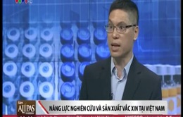 'Chất lượng vắc-xin của Việt Nam đạt tiêu chuẩn quốc tế'