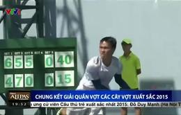 CK Giải quần vợt các tay vợt xuất sắc 2015: Phạm Minh Tuấn đăng quang
