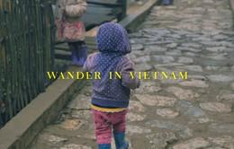 Việt Nam đẹp lạ qua góc nhìn của du khách nước ngoài