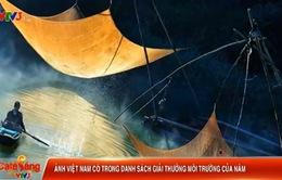 Ảnh ngư dân Việt Nam lọt Top 15 ảnh môi trường thế giới