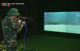 Trường bắn ảo huấn luyện bắn súng bộ binh