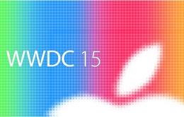 Apple sẽ chính thức khai mạc sự kiện WWDC 2015 vào đêm nay