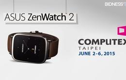ASUS chính thức ra mắt đồng thông minh ZenWatch 2