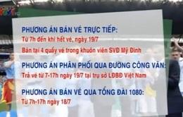 Cách nhận vé xem trận giao hữu giữa Man City và ĐT Việt Nam
