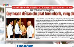 Báo chí toàn cảnh(15 - 21/6): Quy hoạch để báo chí phát triển