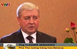 'Quan hệ Việt Nam - Belarus sẽ lên một mức mới cao hơn'
