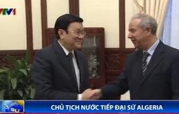 Chủ tịch nước Trương Tấn Sang tiếp Đại sứ Algeria