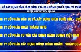 Xử phạt 6 đơn vị liên quan vụ sập hầm Đạ Dâng