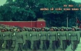 Ký ức về những cuộc diễu binh, diễu hành đáng nhớ