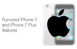 7 tính năng mới có thể xuất hiện trên iPhone 7