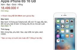 iPhone 6S xách tay tại Việt Nam rớt giá xuống còn 18,5 triệu đồng