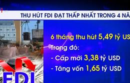 Thu hút vốn FDI 6 tháng đầu năm giảm mạnh