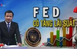 """""""Khả năng FED tăng lãi suất là 50/50"""""""