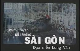 """VTV1 phát lại phim """"Giải phóng Sài Gòn"""""""