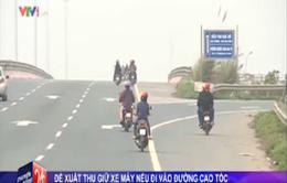 Thu xe máy nếu đi vào đường cao tốc?
