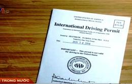 Bắt đầu cấp giấy phép lái xe quốc tế từ tháng 10