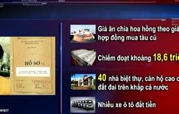 """Vụ Giang Kim Đạt: """"Phát súng"""" đột phá trong vấn đề thu hồi tài sản tham nhũng"""