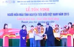 Tôn vinh người hiến máu tình nguyện tiêu biểu Việt Nam 2015