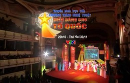 THTT chương trình nghệ thuật đặc biệt 'Hiến dâng cho Tổ quốc' (20h10, VTV1)