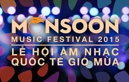 Gala đặc biệt của Monsoon Festival 2015: Đêm bùng nổ của nghệ sĩ Việt (20h10, VTV1)