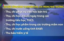 Hà Nội: Công khai 10 khoản thu, chi trong nhà trường