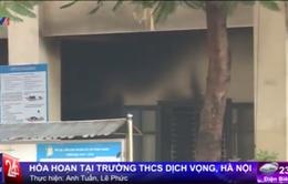 Hà Nội: Hỏa hoạn tại trường THCS Dịch Vọng