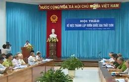 Hội thảo thành lập Vườn Quốc gia Thất Sơn: Chú trọng năng lực DN quản lý