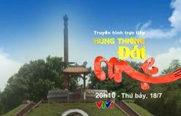 """THTT: Chương trình """"Hùng thiêng đất mẹ"""" (20h10, VTV1)"""