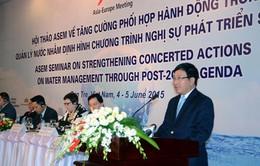 ASEM tăng cường phối hợp hành động trong quản lý tài nguyên nước
